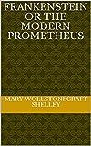 Bargain eBook - Frankenstein Or The Modern Prometheus