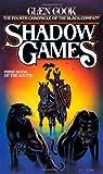 Shadow Games, Glen Cook, 0812533828