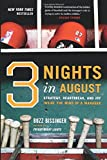 img - for Three Nights in August: Strategy, Heartbreak, and Joy Inside the Mind of a Manager book / textbook / text book