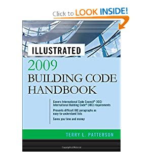 Illustrated 2009 Building Code Handbook (Illustrated Building Code Handbook) Terry Patterson