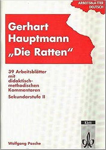 Arbeitsblätter Deutsch Gerhart Hauptmann Die Ratten 39