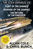 img - for The Sten Omnibus #2: Fleet of the Damned, Revenge of the Damned, Return of the Emperor book / textbook / text book