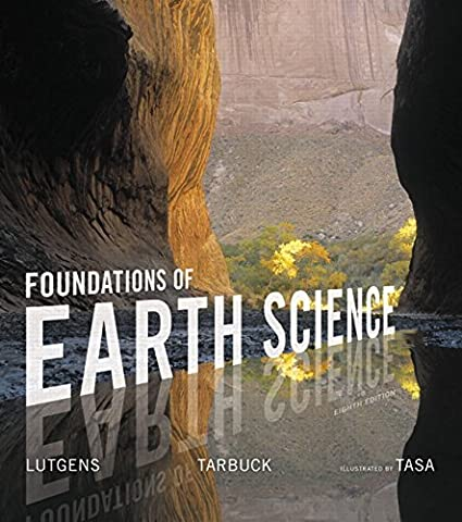 Foundations of Earth Science (8th Edition) (Tarbuck Earth Science)