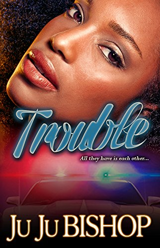 Search : Trouble- Classic Urban Fiction Two Part Series