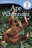 Ape Adventures, Level 3, Catherine E. Chambers, 146540239X