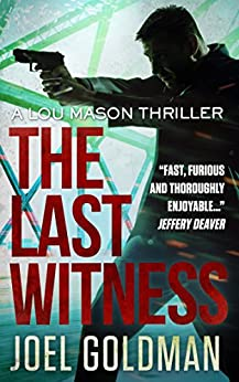 The Last Witness (Lou Mason Thrillers Book 2) by [Goldman, Joel]