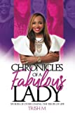 img - for Chronicles of a Fabulous Lady book / textbook / text book