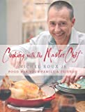 Cooking with the Master Chef, Michel Roux, 0297863096