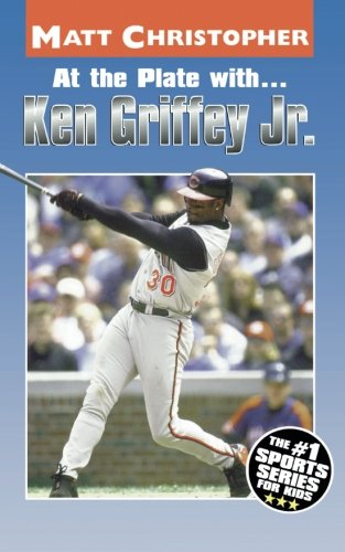At the Plate with.Ken Griffey Jr. (Athlete Biographies)