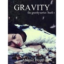 Gravity (Gravity Series #1) (The Gravity Series)