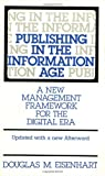 Publishing in the Information Age, Douglas M. Eisenhart, 0275956962