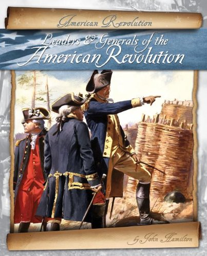 Leaders & Generals of the American Revolution pdf epub
