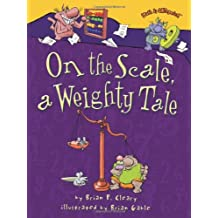 On the Scale,a Weighty Tale(G.K-3)