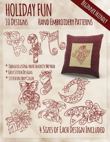 Holiday Fun Hand Embroidery Patterns (Embroidery Hand Christmas)