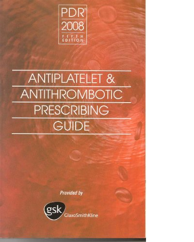 pdr-2008-5th-edition-antiplatelet-antithrombotic-prescribing-guide
