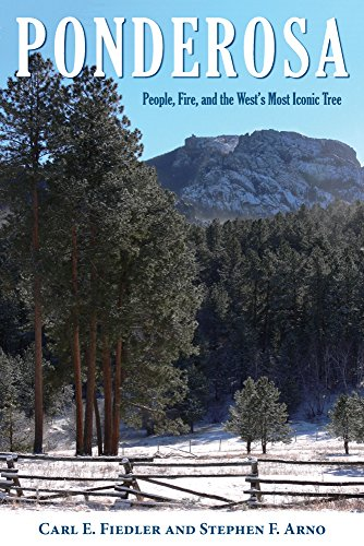 - Ponderosa: People, Fire, and the West's Most Iconic Tree