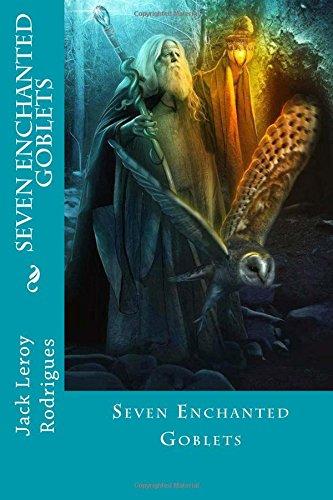 Read Online Seven Enchanted Goblets ebook