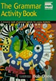 The Grammar Activity Book, Bob Obee, 0521575796