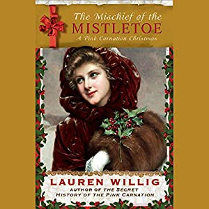 The Mischief of the Mistletoe Audiobook