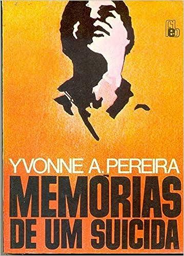 Memorias De Um Suicida - 9788573281149 - Livros na Amazon Brasil