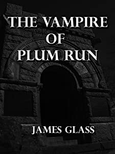 The Vampire of Plum Run