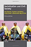 Socialization and Civil Society, Micha De Winter, 9462090904