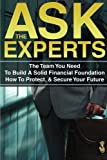 img - for Ask the Experts: The Unique Benefits of Working with Top Professionals book / textbook / text book