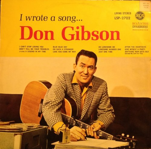 Don Gibson I Wrote a Song 1963