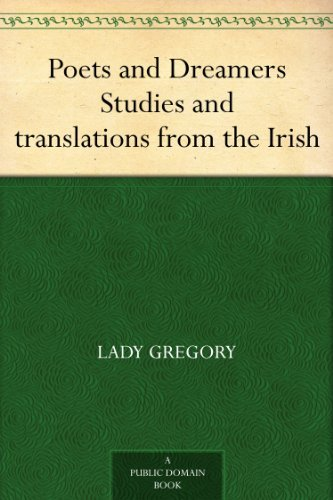 Poets and Dreamers Studies and translations from the Irish