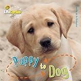 Puppy to Dog, Camilla De la Bédoyère, 1609920473