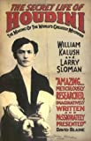 img - for The Secret Life of Houdini: The Making of America's First Superhero by William Kalush (2007-08-06) book / textbook / text book