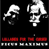 Lullabies for the Cursed by Picus Maximus