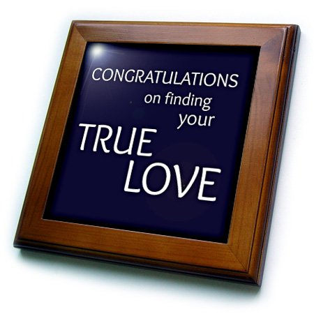 (3dRose Congratulations on Finding Your True Love. Popular Saying-Framed Tile, 8 by 8