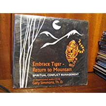 Embrace Tiger-Return to Mountain: Spiritual Conflict Management
