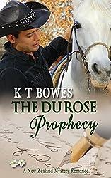 The Du Rose Prophecy: A New Zealand Mystery Romance (The Hana Du Rose Mysteries Book 7)