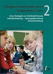 Erfolgreich unterrichten durch Kooperatives Lernen, Band 2 von Brüning, Ludger (2009) Broschiert