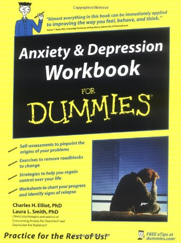 Anxiety and Depression Workbook For Dummies [Charles H. Elliott - Laura L. Smith - Aaron T. Beck] (Tapa Blanda)