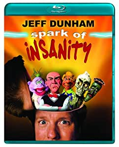 Jeff Dunham: Spark of Insanity [Blu-ray]