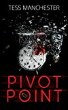 Pivot Point (True Time Book 1)