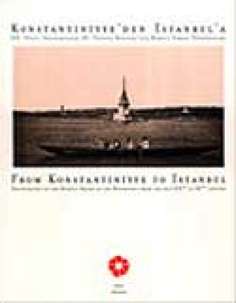Download Constantinople From Konstantiniyye to Istanbul -Rumeli Shore Photographs of the Rumeli Shore of the Bosphorus from the Mid XIXth to XXth Century pdf