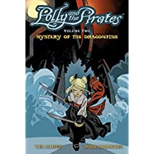 Polly and the Pirates Vol. 2: Mystery of the Dragonfish
