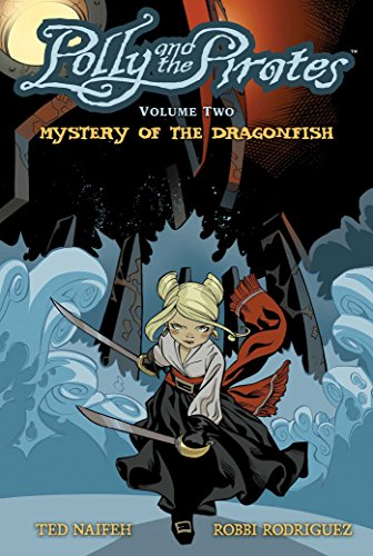 Polly and the Pirates Vol. 2: Mystery of the Dragonfish (2) (Polly Pirates)