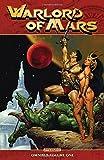Warlord of Mars Omnibus Volume 1