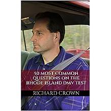 Pass Your Rhode Island DMV Test Guaranteed! 50 Real Test Questions! Rhode Island DMV Practice Test Questions