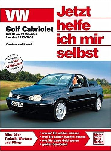VW Golf III/IV Cabriolet: 1993 - 2002: Amazon.es: Libros en idiomas extranjeros
