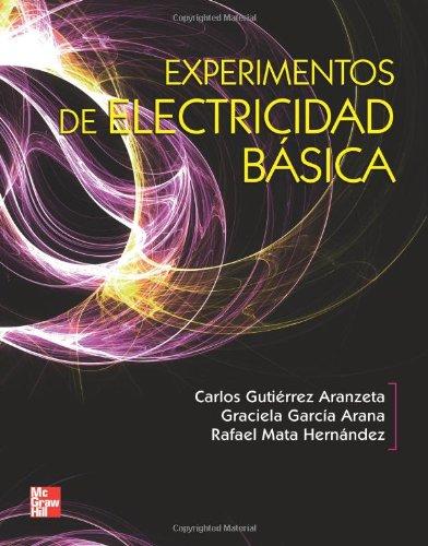 Experimentos de electricidad basica (Spanish Edition) [Carlos Gutierrez] (Tapa Blanda)