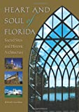 Heart and Soul of Florida, Elsbeth K. Gordon, 0813044006
