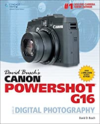 David Busch's Canon PowerShot G16 Guide to Digital Photography