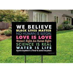We Believe Yard Sign