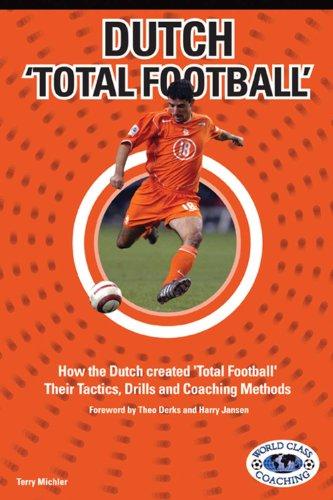 Dutch Total Football - Dutch Football